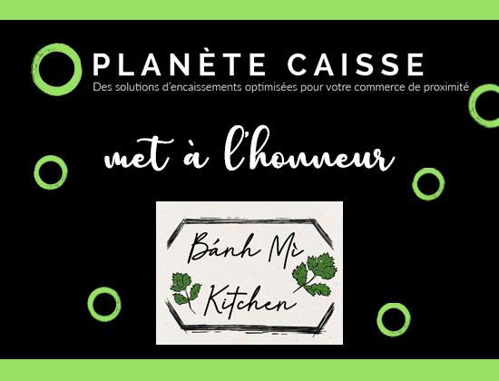 Mise à l'honneur, le tout jeune Banh Mi Kitchen – Lyon 6ème